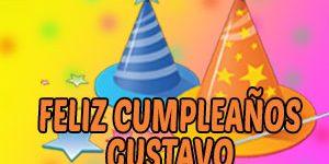 Frases y Mensajes de Feliz Cumpleaños Gustavo