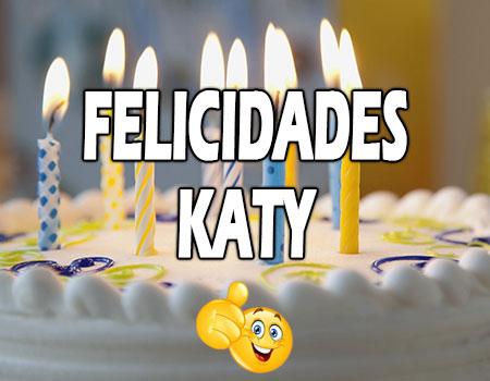 Felicidades Katy Mensajes