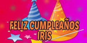 Frases y Mensajes de Feliz Cumpleaños Iris