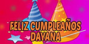 Frases y Mensajes de Feliz Cumpleaños Dayana