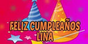 Frases y Mensajes de Feliz Cumpleaños Lina